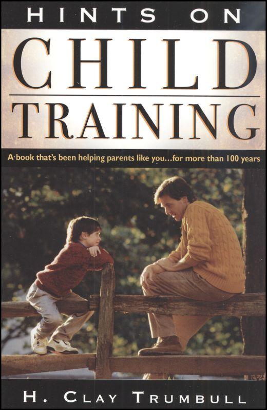 Hints on Child Training (Clay Trumball)