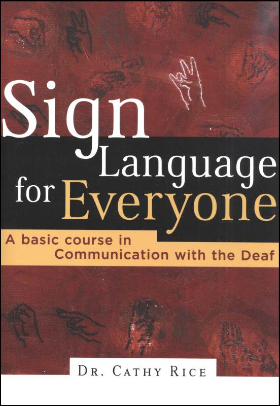 Sign Language for Everyone Book Only