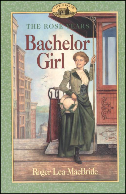 Bachelor Girl (Rose Years)