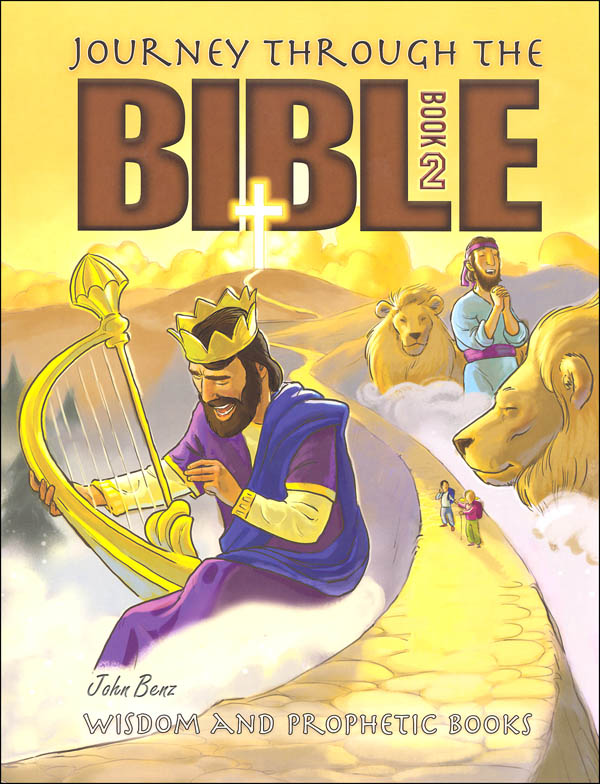 Journey Through the Bible Book 2: Wisdom and Prophetic Text