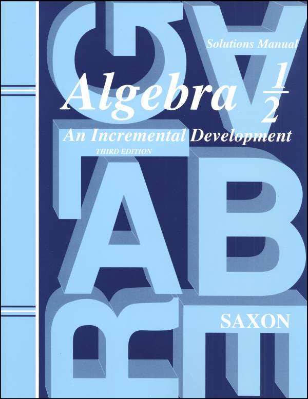 Saxon Algebra 1/2 3ED Solution Manual