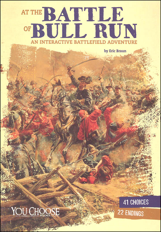 Battle of Bull Run: An Interactive History Adventure