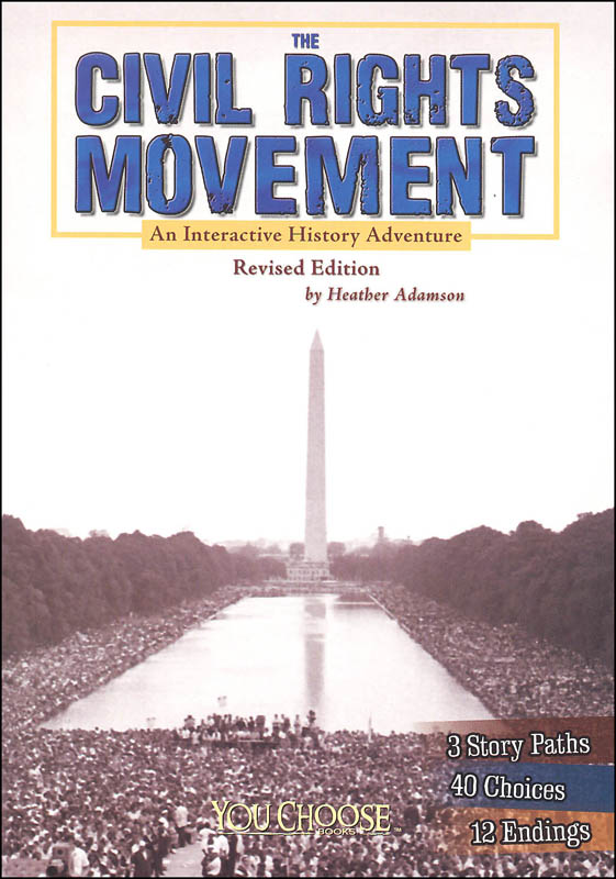 Civil Rights Movement: An Interactive History Adventure 2nd Edition