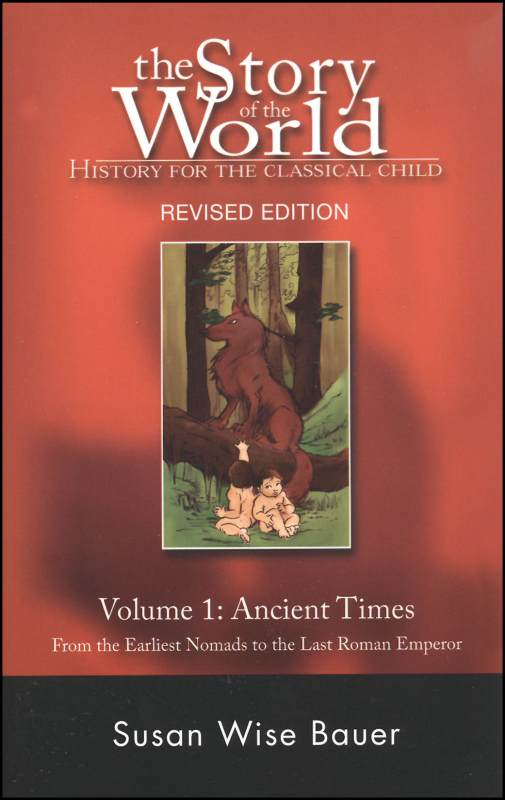 Story of the World Vol. 1 2nd Edition: Ancient Times (Paperback)