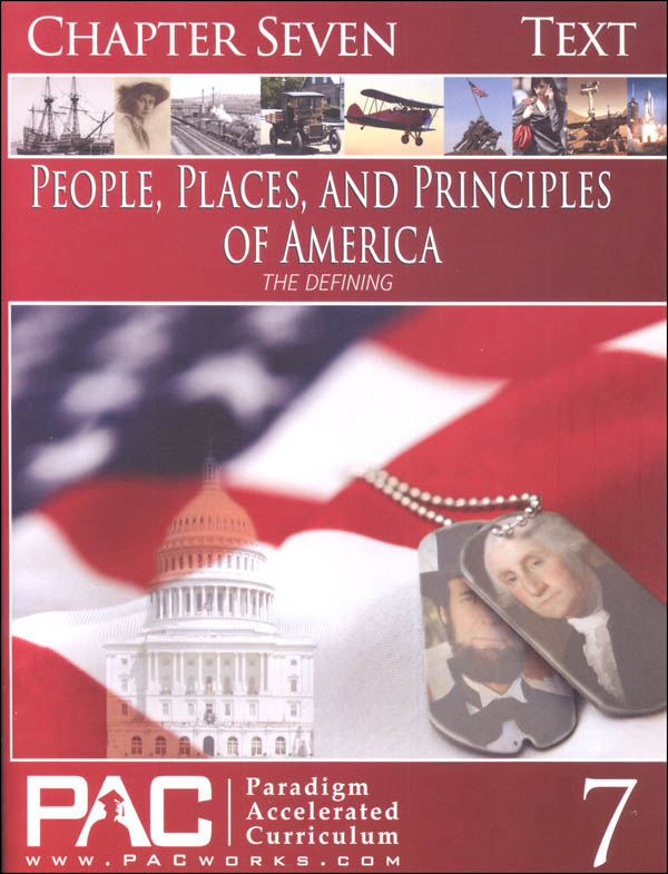 People Places & Principles of America Chapter 7 Text (Year 2)
