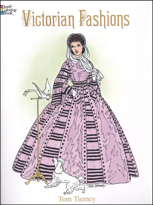 - Victorian Fashions Coloring Book Dover Publications 9780486299174
