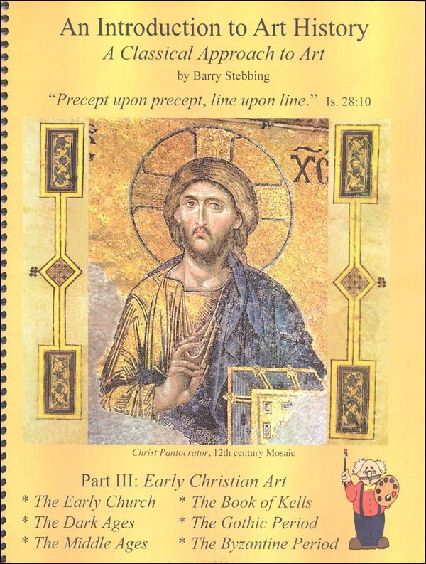 Classical Approach to Art History Course III Early Christian Art