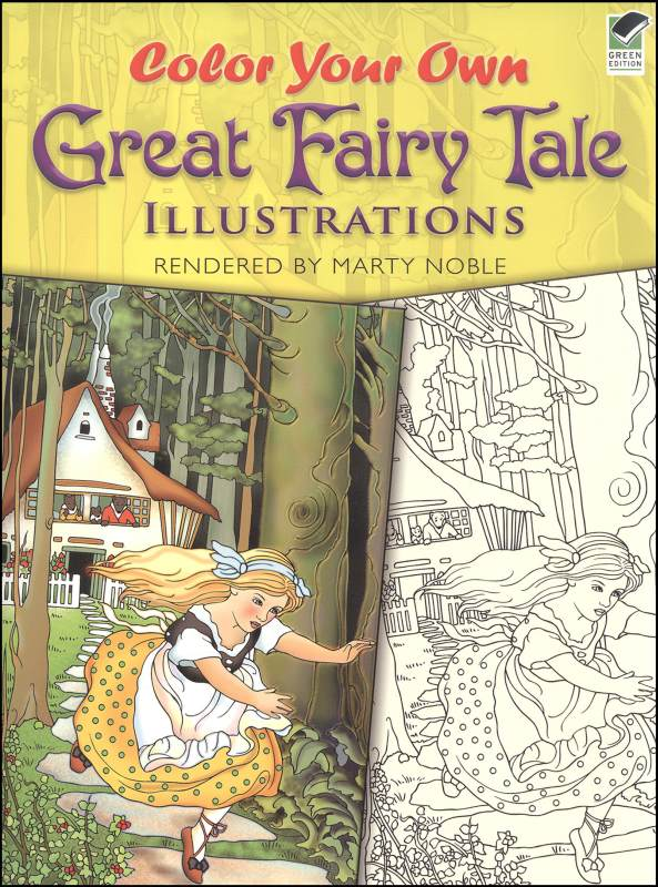 Color Your Own Great Fairy Tale Illustrations Coloring Book