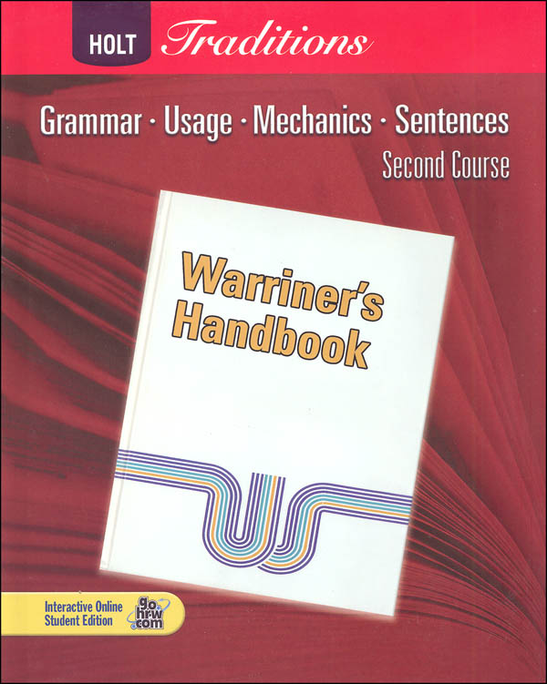 Warriner's Handbook: Second Course - Grade 8 Student Text Only (Holt Traditions)