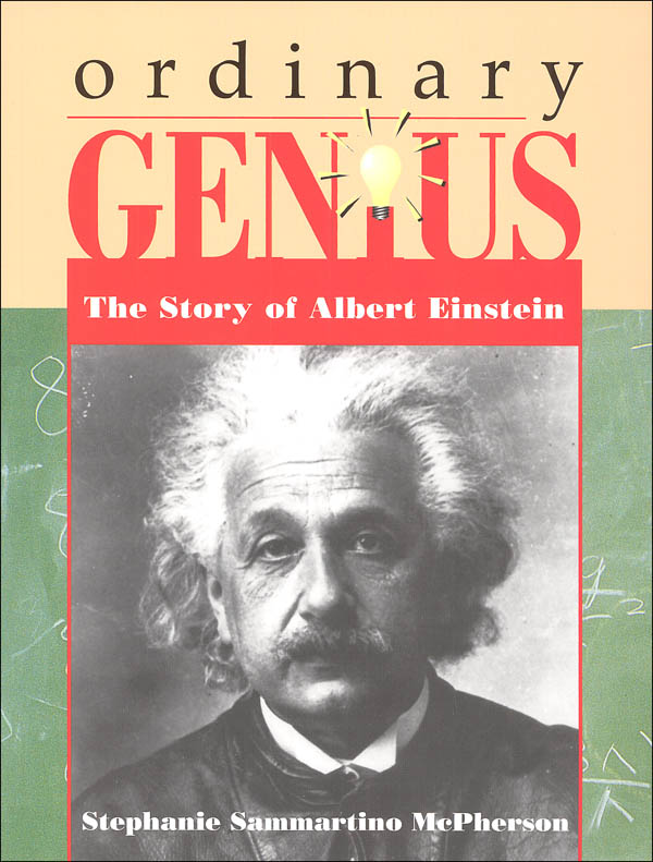 Ordinary Genius: The Story of Albert Einstein