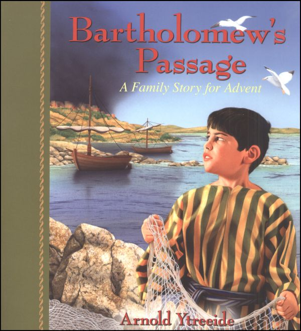 Bartholomew's Passage - Family Story for Advent