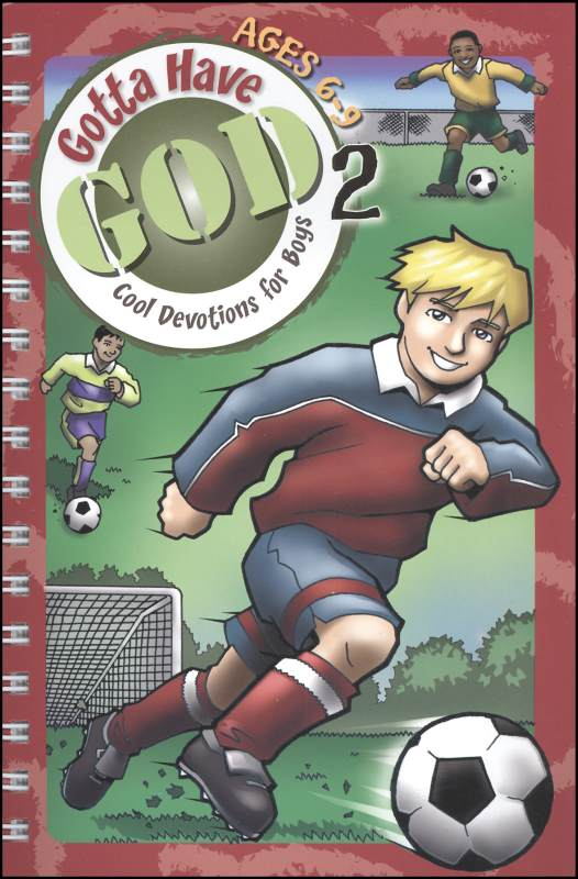 Gotta Have God 2: Cool Devotions for Boys Ages 6-9