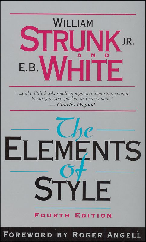 Elements of Style / Strunk and White