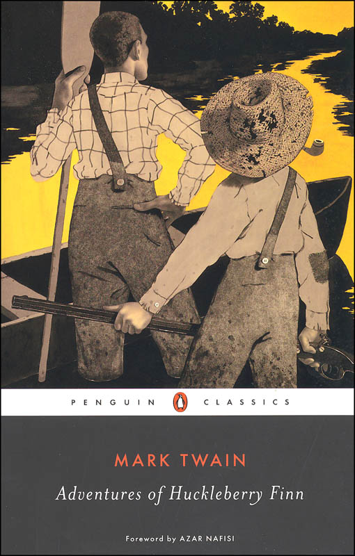 Adventures of Huckleberry Finn (Penguin Classics)