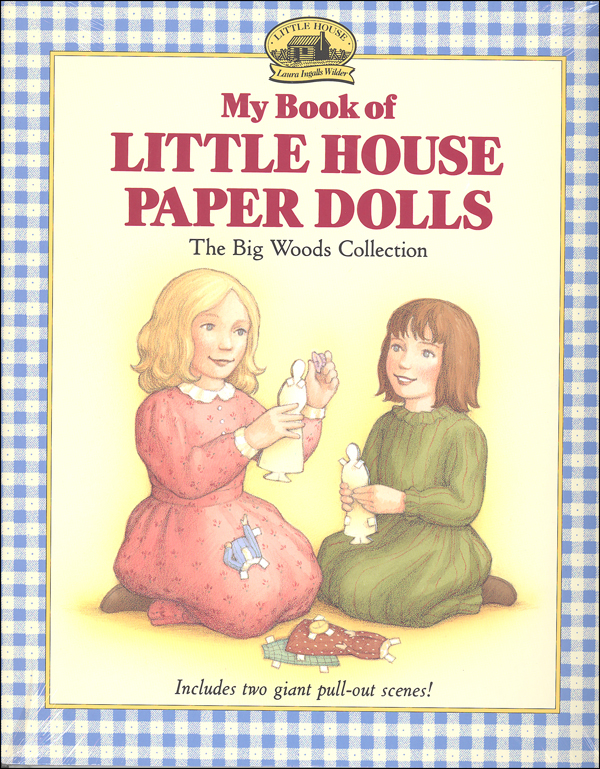 Little House Paper Dolls (Big Woods Collectn)