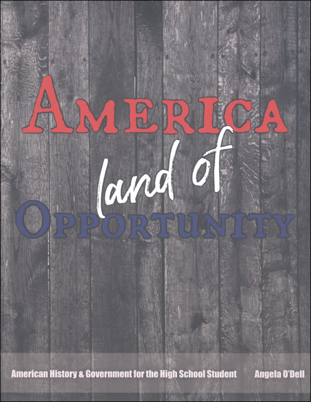 Living History of Our World: America, Land of Opportunity