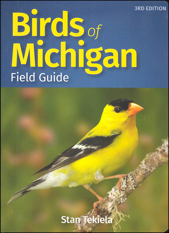 Birds of Michigan Field Guide 3rd Edition