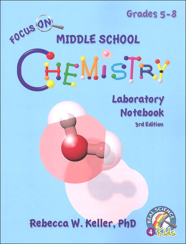 Focus On Middle School Chemistry Laboratory Notebook (3rd Edition)