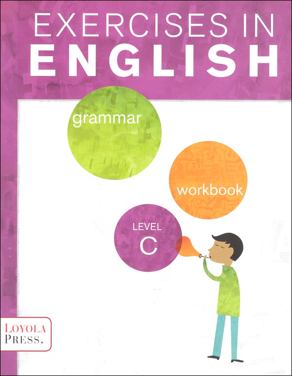 Exercises in English 2013 Level C Student Workbook