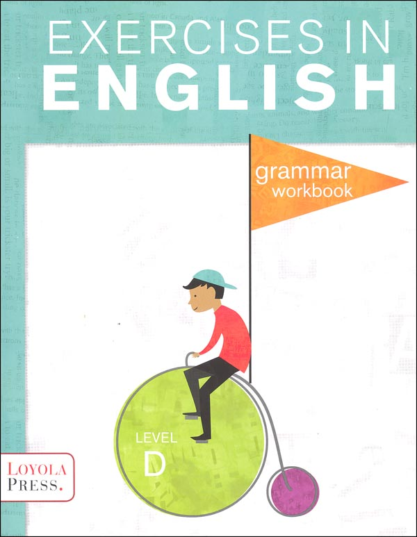 Exercises in English 2013 Level D Student Workbook