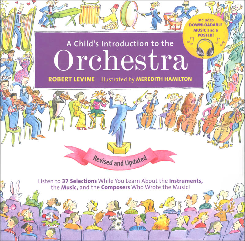 A Child's Introduction to the Orchestra (Revised and Updated)