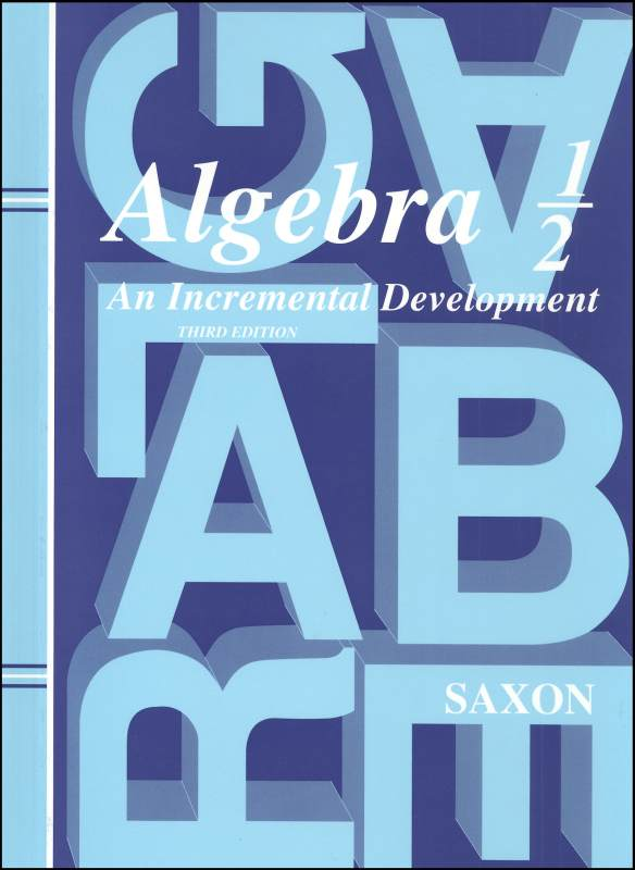 Saxon Algebra 1/2 3ED Student Text Only
