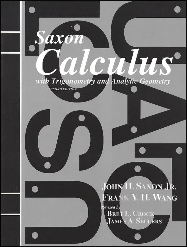 Saxon Calculus 2ED Student Text Only