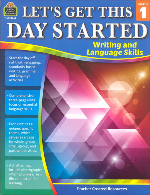 Let's Get This Day Started: Writing and Language Skills Grade 1