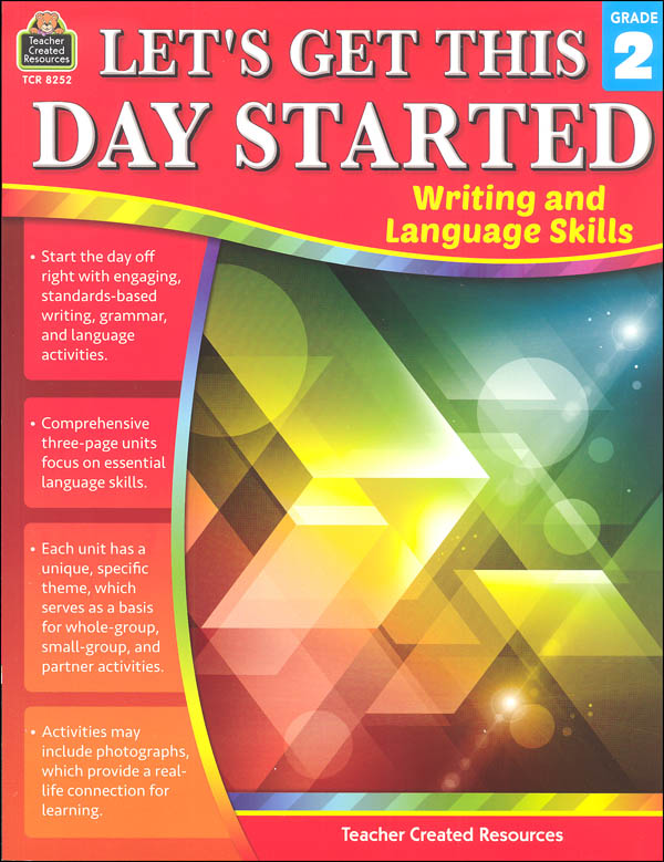 Let's Get This Day Started: Writing and Language Skills Grade 2
