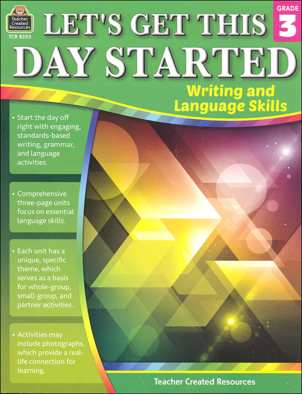 Let's Get This Day Started: Writing and Language Skills Grade 3