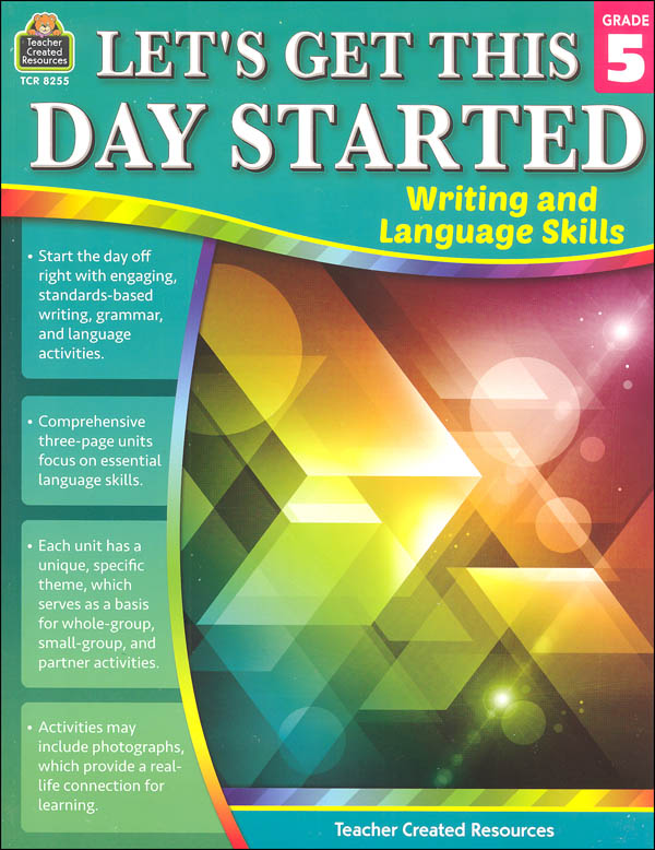 Let's Get This Day Started: Writing and Language Skills Grade 5