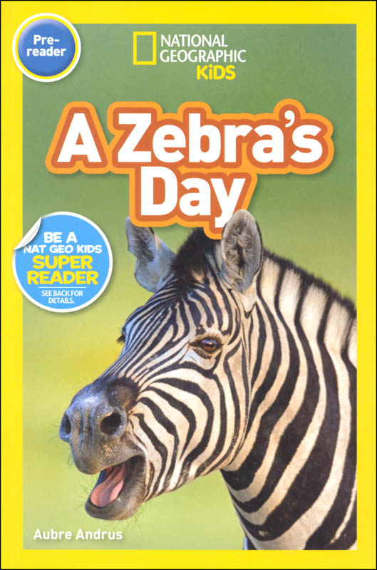 Zebra's Day (National Geographic Readers Pre-Reader)