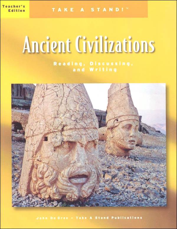 Take a Stand! Ancient Civilizations Teacher