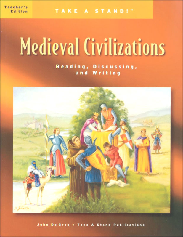Take a Stand! Medieval Civilizations Teacher