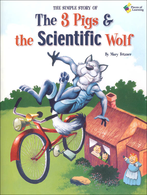 3 Pigs and the Scientific Wolf