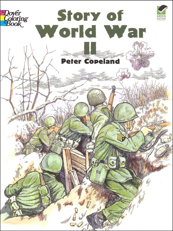 - Story Of World War II Coloring Book Dover Publications 9780486436951