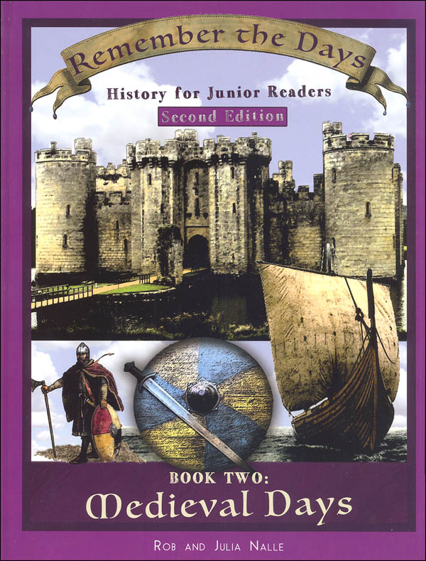 Medieval History: Remember the Days Series--Grades K to 6 (2nd Edition)