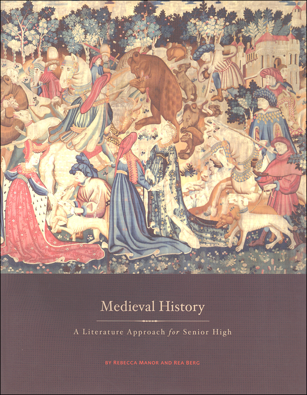 Medieval History: A Lit Approach Senior High (Revised)