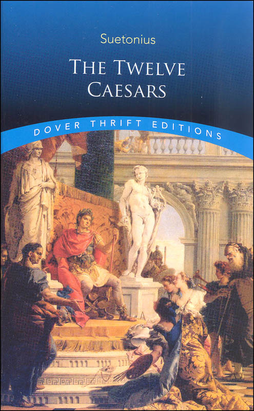 Twelve Caesars (Dover Thrift Edition)