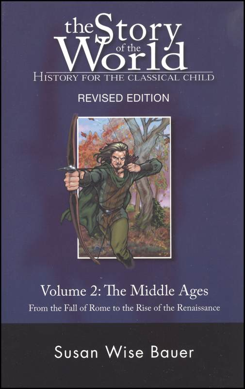 Story of the World Vol. 2 2nd Edition: Middle Ages (Paperback)