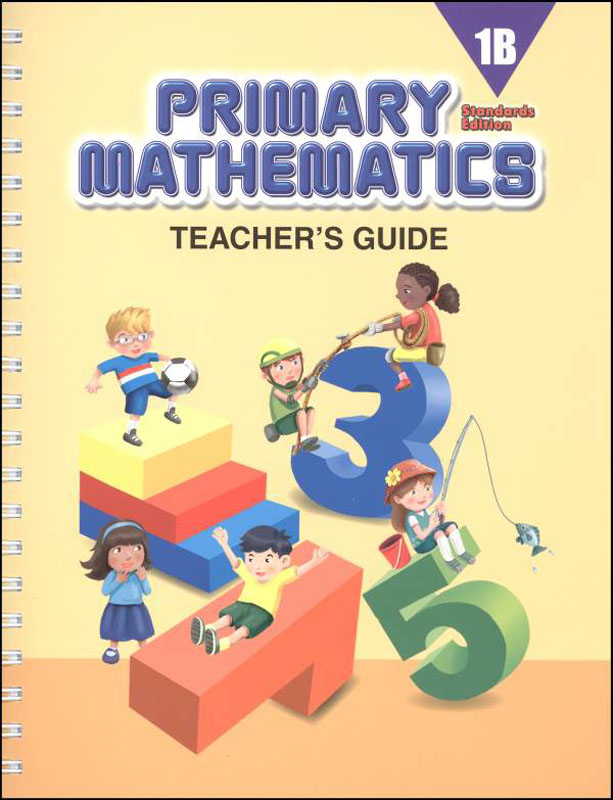Primary Mathematics Teacher's Guide 1B Standards Edition