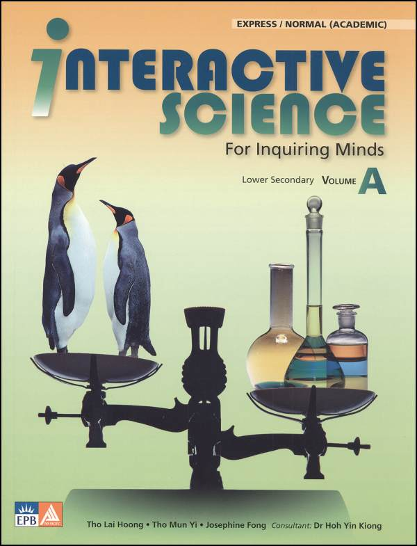 Interactive Science for Inquiring Minds Textbook A
