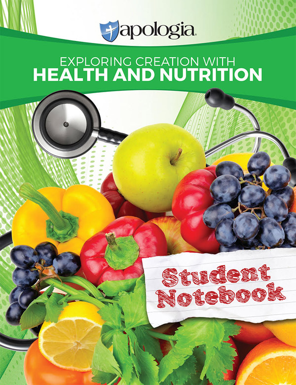Exploring Creation with Health and Nutrition Student Notebook