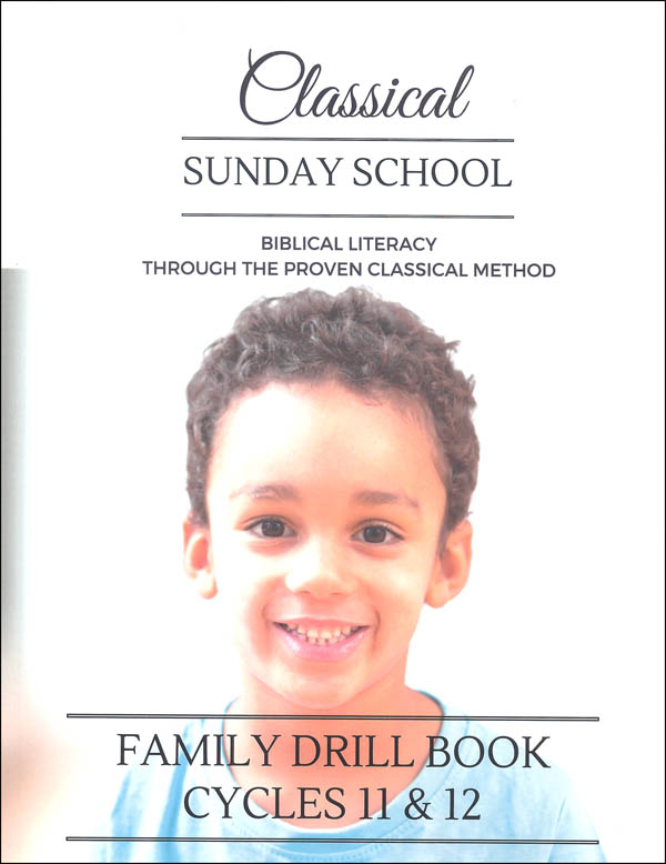 Classical Sunday School Family Drill Book Cycles 11 & 12