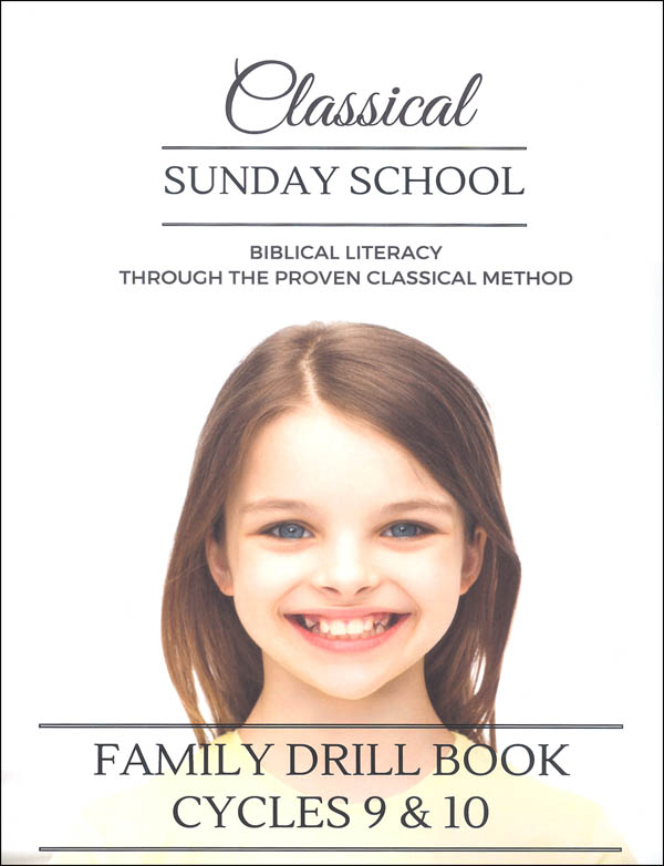 Classical Sunday School Family Drill Book Cycles 9 & 10