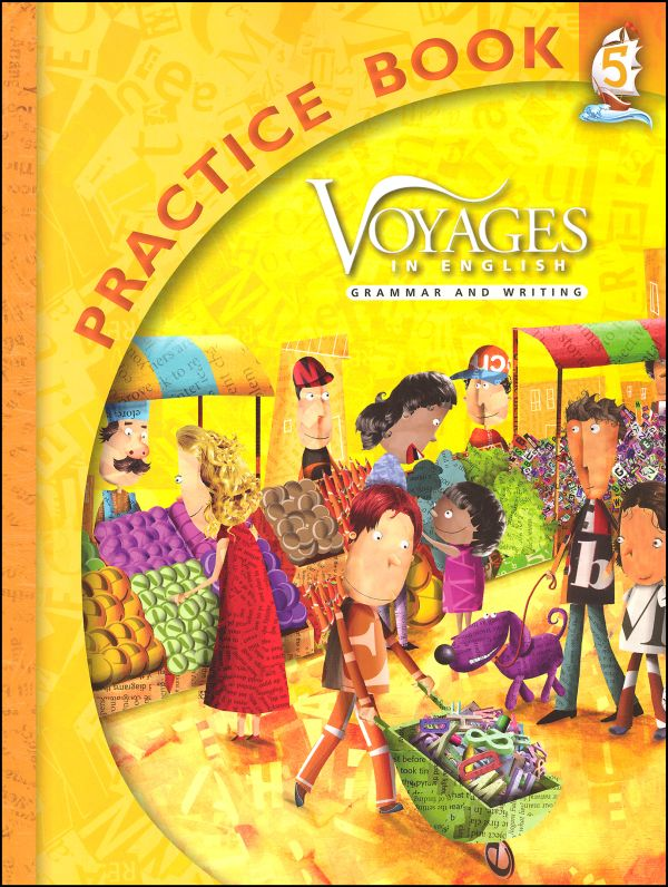 Voyages in English 2011 Grade 5 Practice Book