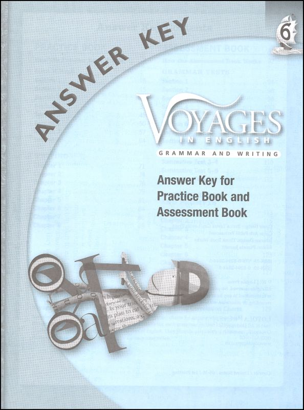 Voyages in English 2011 Grade 6 Practice/Assessment Key
