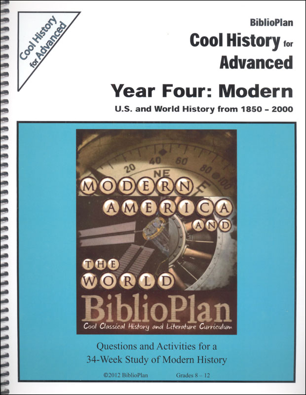 BiblioPlan: Modern America & World (1850-Present) Advanced Cool History
