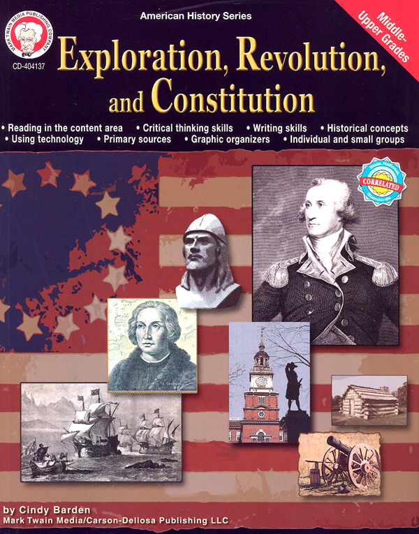 Exploration, Revolution, and Constitution (American History Series)