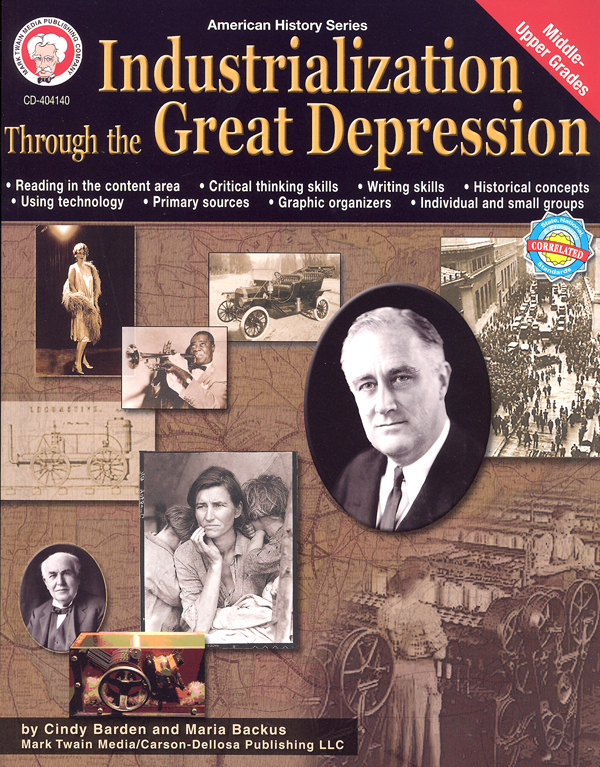 Industrialization Through the Great Depression (American History Series)